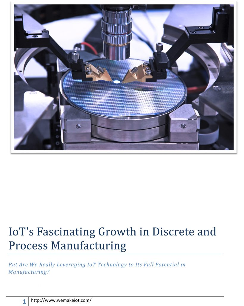 IoT's Fascinating Growth in Discrete and Process Manufacturing